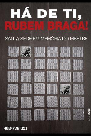 Há de Ti, Rubem Braga