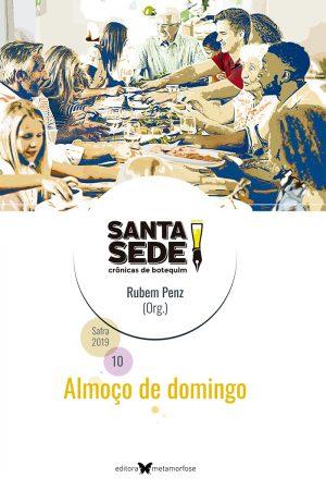 Santa Sede – Crônicas de Botequim Safra 2019 – Almoço de domingo